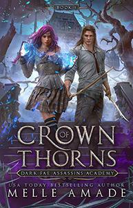 Crown of Thorns: a Fae Urban Fantasy