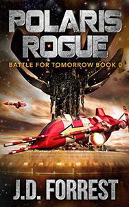 Polaris Rogue: The Battle For Tomorrow