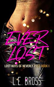 Ever Lost: Lost Boys of Neverly Prep: Academy Romance