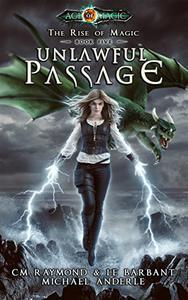 Unlawful Passage: Age Of Magic