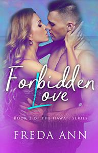 Forbidden Love: Book 1 in 'The Hawaii Series'