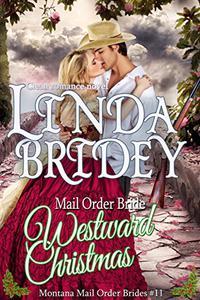 Mail Order Bride: Westward Christmas Novel