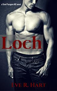Loch: A Steel Paragons MC Novel
