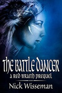 The Battle Dancer: A Red Wraith Prequel