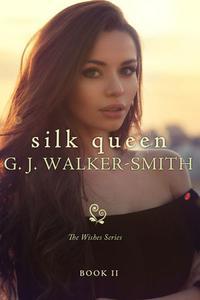 Silk Queen: Book Two