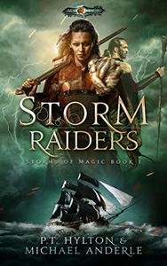 Storm Raiders: Age Of Magic - A Kurtherian Gambit Series