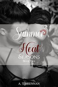 Summer Heat: Seasons Book 2