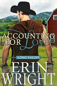 Accounting for Love - A Long Valley Romance: Country Western Small Town Romance Novel