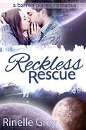 Reckless Rescue