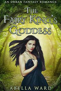 The Fairy King's Goddess