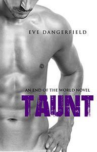 Taunt: An Apocalypse Romance