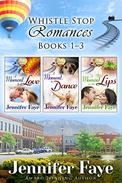Whistle Stop Romance Boxed Set Books 1-3