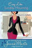 Easy Like Sunday Mourning: (A Cozy Mystery Romance)