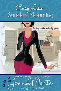 Easy Like Sunday Mourning: (A Cozy Mystery Romance)