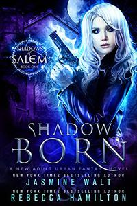 Shadow Born: an Urban Fantasy Novel