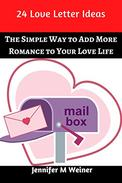24 Love Letter Ideas: The Simple Way to Add More Romance to Your Love Life