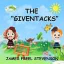 "The ""GivenTacks"": Book One"