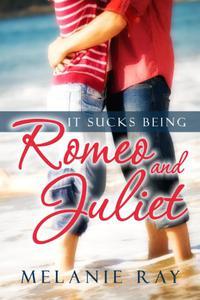 It Sucks Being Romeo and Juliet