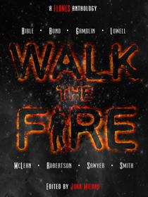 Walk The Fire