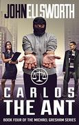 Legal Thriller: Carlos the Ant