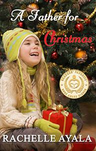 A Father for Christmas (Sweet Holiday Romance)