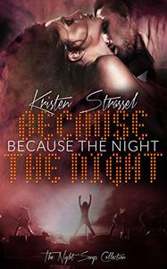 Because the Night: Rock Star Vampire Romance