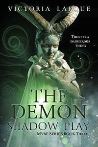 The Demon: Shadow Play