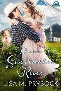 Dreams of Sweetwater River