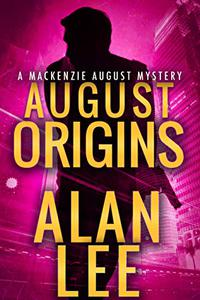 August Origins (An Action Mystery