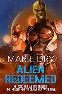 Alien Redeemed