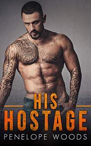 His Hostage: A Dark Romance