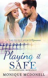 Playing It Safe: A Courtside Romance