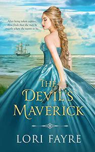 The Devil's Maverick: A Historical Romance