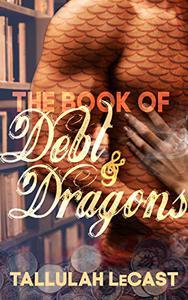 The Book of Debt & Dragons