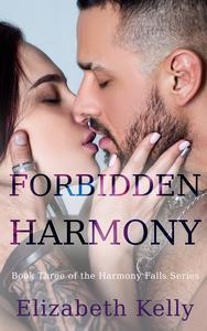 Forbidden Harmony (Harmony Falls, Book Three)