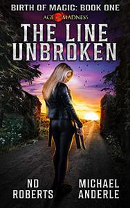 The Line Unbroken: A Kurtherian Gambit Series