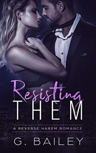 Resisting Them: A Stepbrother Reverse Harem Romance