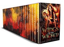 Wings of the Wicked: A Limited Edition Urban Fantasy Collection