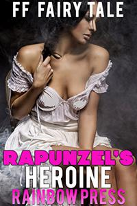 Rapunzel's Heroine: Whimsical FF Fairytale Retelling