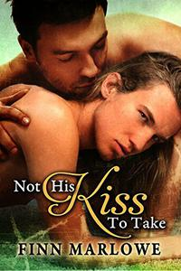 Not His Kiss to Take