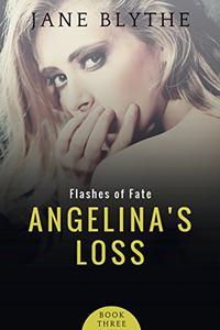 Angelina's Loss