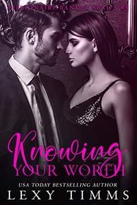 Knowing Your Worth: Billionaire Steamy Sweet Romance