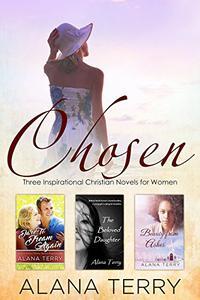 Chosen: Three Inspirational Christian Novels for Women
