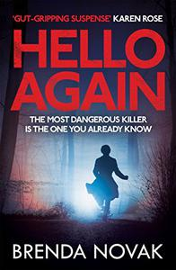 Hello Again: The most dangerous killer is the one you already know.