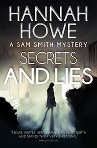 Secrets and Lies: A Sam Smith Mystery