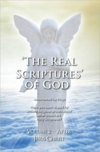 'THE REAL SCRIPTURES' OF GOD - NEW TESTAMENT