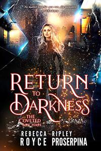 Return to the Darkness