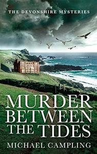 Murder Between the Tides: A British Mystery