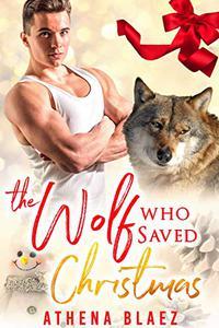 The Wolf Who Saved Christmas