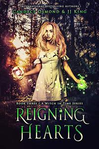 Reigning Hearts: A Time Travel Fantasy Romance